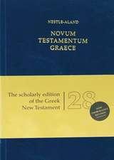 Novum Testamentum Graece (Na28):  Nestle-Aland 28th Edition
