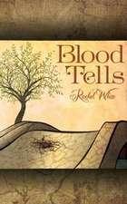 Blood Tells:  Volume Six