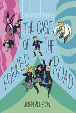 Bad Machinery Volume Seven: The Case of the Forked Road
