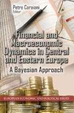 Financial & Macroeconomic Dynamics in Central & Eastern Europe