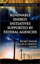Renewable Energy Initiatives Supported by Federal Agencies