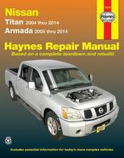 Nissan Titan and Armada 2004 Thru 2014:  Titan 2004 Thru 2014, Armada 2005 Thru 2014