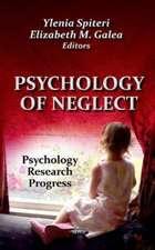Psychology of Neglect