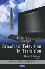 Broadcast Television in Transition