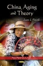 China, Aging & Theory