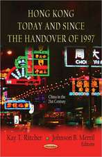 Hong Kong Today & Since the Handover of 1997