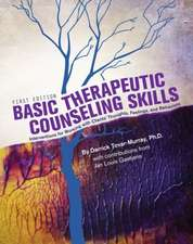 Basic Therapeutic Counseling Skills