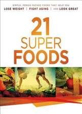 21 Super Foods