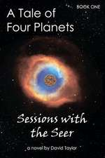 A Tale of Four Planets Book One