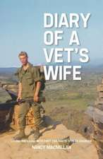 Diary of a Vet's Wife:  Loving and Living with Post Traumatic Stress Disorder - A Memoir
