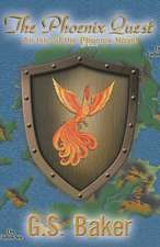 The Phoenix Quest