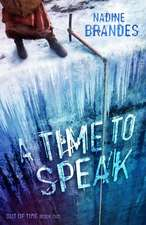 A Time to Speak (Out of Time Series Book 2)