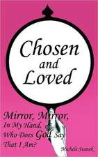 Mirror, Mirror, in My Hand, Who Does God Say That I Am?:  Exposing the Truth
