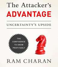 The Attacker S Advantage:  Turning Uncertainty Into Breakthrough Opportunities