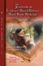 Textbook on Evidence-Based Holistic Mind-Body Medicine: Sexology & Traditional Hippocratic Medicine