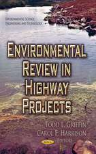 Environmental Review in Highway Projects