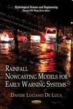 Rainfall Nowcasting Models for Early Warning Systems