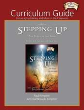 Curriculum Guide for Stepping Up: Encouraging Literacy and Music in the Classroom