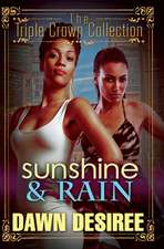 Sunshine & Rain: Triple Crown Collection