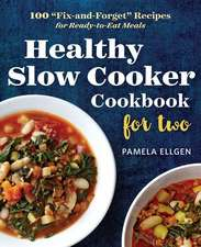 Healthy Slow Cooker Cookbook for Two:  100