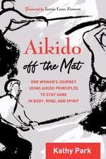 Aikido Off the Mat