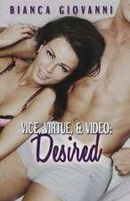 Vice, Virtue & Video