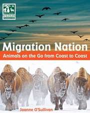 Migration Nation (National Wildlife Federation):  Animals on the Go from Coast to Coast