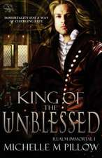 King of the Unblessed (Realm Immortal Series)