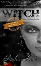 Lgbt Fiction - Witch - Science Fiction Fantasy Short Story