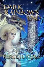 Dark Rainbow's End:  The Complete Linked Series