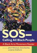 SOS-Calling All Black People:  A Black Arts Movement Reader