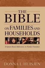 The Bible on Families and Households