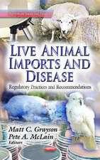 Live Animal Imports & Disease