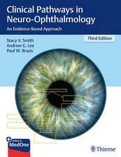 Clinical Pathways in Neuro-Ophthalmology 3rd edition