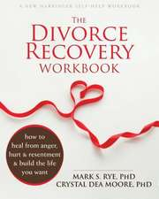 The Divorce Recovery Workbook