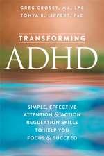 Transforming ADHD