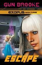 Escape: Exodus Book Three