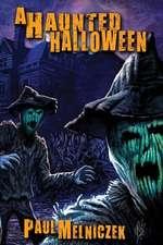 A Haunted Halloween