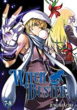 Witch Buster, Volumes 7-8:  The Memories of Sledgehammer, Volume 2