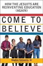 Come to Believe