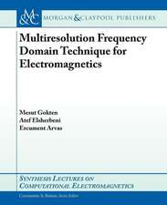 Multiresolution Frequency Domain Technique for Electromagnetics
