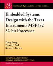 Embedded Systems Design with the Texas Instruments Msp432 32-Bit Processor
