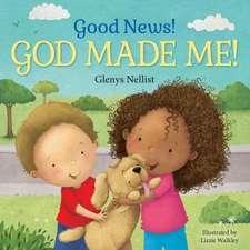 Good News! God Made Me!