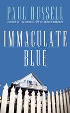 Immaculate Blue: A Novel