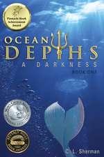 Ocean Depths:  A Darkness