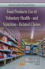 Food Products Use of Voluntary Health- & Nutrition-Related Claims