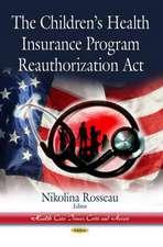 Childrens Health Insurance Program Reauthorization Act