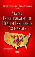 States' Establishment of Health Insurance Exchanges