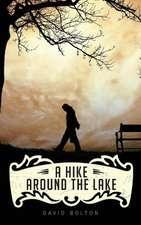 A Hike Around the Lake