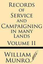 Record of Service and Campaigning in Many Lands (Volume 2)
